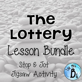 "Shirley Jackson's ""The Lottery"" Lesson Bundle- Stop & Jot,"