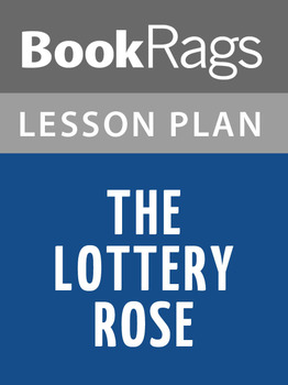 The Lottery Rose Lesson Plans