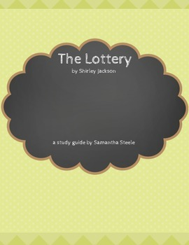 The Lottery - Shirley Jackson COMMON CORE ALIGNED STUDY GUIDE