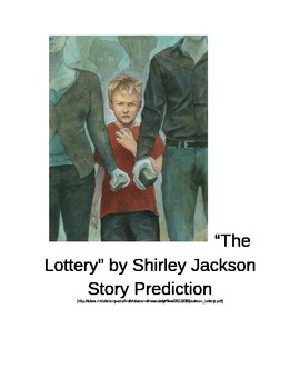 """The Lottery"" by Shirley Jackson Story Prediction"