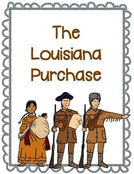 The Louisiana Purchase Worksheet Set
