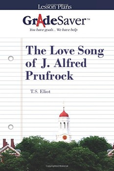 The Love Song of J. Alfred Prufrock Lesson Plan