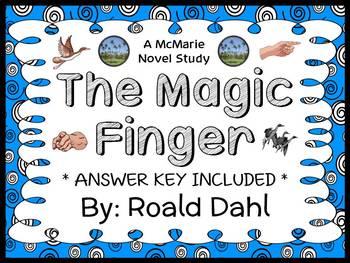 The Magic Finger (Roald Dahl) Novel Study / Reading Comprehension