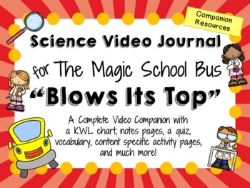The Magic School Bus: Blows Its Top - Video Journal