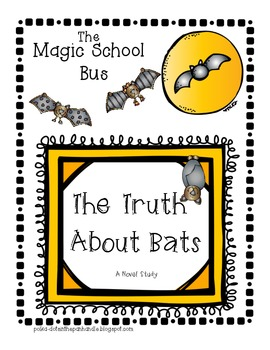 The Magic School Bus Chapter Book The Truth About Bats: A