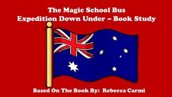 The Magic School Bus Expedition Down Under - Book Study