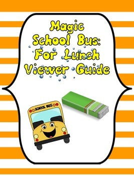 Magic School Bus For Lunch