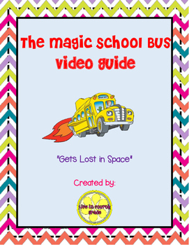 """The Magic School Bus """"Gets Lost in Space"""" Video Guide"""