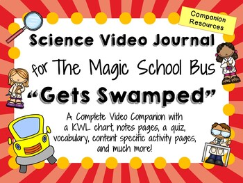The Magic School Bus: Gets Swamped - Video Journal