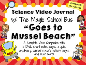 The Magic School Bus: Goes to Mussel Beach - Video Journal