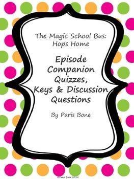 The Magic School Bus Hops Home: Episode Quizzes, Keys & Di