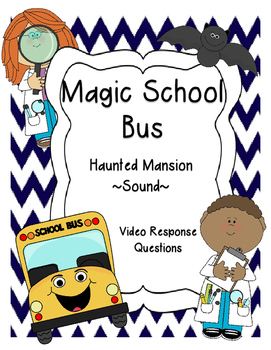 The Magic School Bus In The Haunted House Video Questions