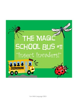 The Magic School Bus Insect Invaders Chapter Comprehension