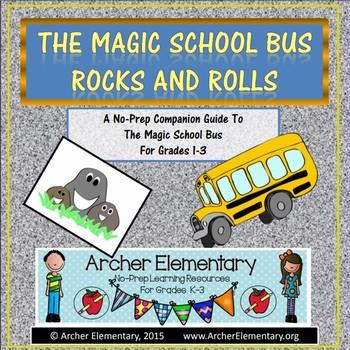 The Magic School Bus Rocks and Rolls: No-Prep Companion Gu