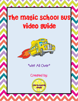 The Magic School Bus: Wet All Over (Video Guide)