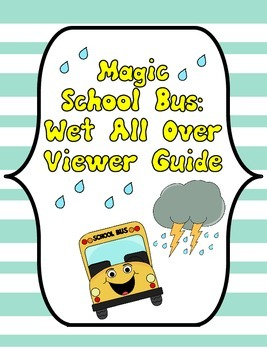 Magic School Bus Wet All Over Viewer Guide