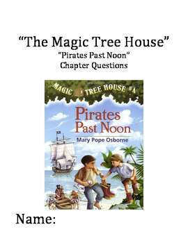 """The Magic Tree House"" #4 (Pirates) Chapter Questions"