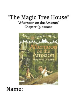 """""""The Magic Tree House"""" #6 (Amazon) Chapter Questions"""