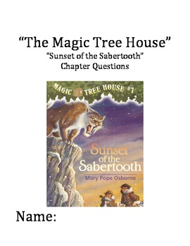 """The Magic Tree House"" #7 (Sabertooth) Chapter Questions"