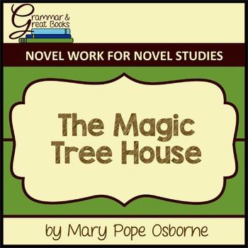 The Magic Tree House: CCSS-Aligned Novel Work