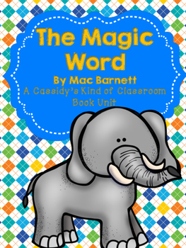 The Magic Word Book Unit