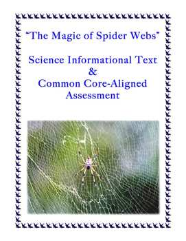 The Magic of Spider Webs: Common Core-Aligned Passage and