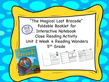 """""""""""The Magical Lost Brocade"""" Reading Wonders 5th Grade Unit"""