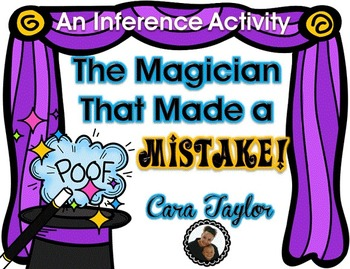 The Magician That Made a Mistake ~ An Inferring Activity