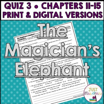 The Magician's Elephant Quiz 3 (Ch. 11-15)