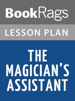 The Magician's Assistant Lesson Plans