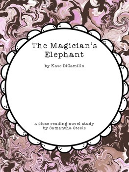 The Magician's Elephant by Kate DiCamillo (a CCSS aligned