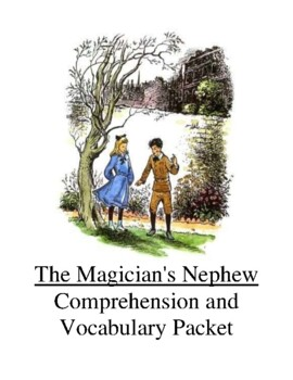 The Magician's Nephew Guided Reading Unit Level T