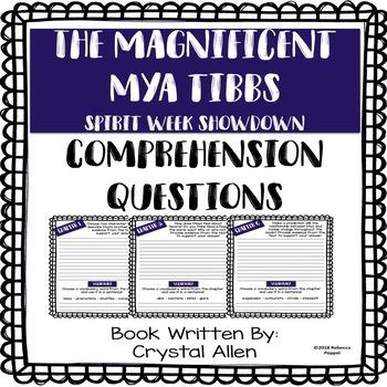 The Magnificent Mya Tibbs - Spirit Week Showdown - Compreh