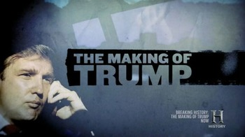 The Making of Donald Trump The History Channel Breaking Hi