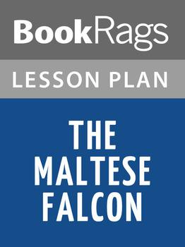The Maltese Falcon Lesson Plans
