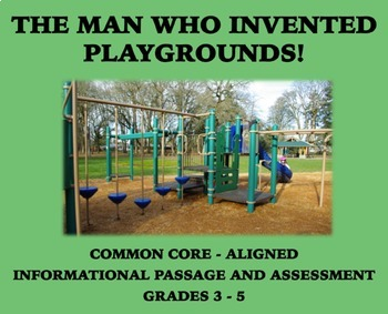 The Man Who Invented Playgrounds: Passage and Assessment f