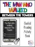 The Man Who Walked Between The Towers Activity Booklet