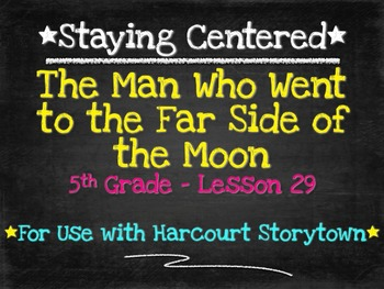 The Man Who Went to the Far Side... 5th Grade Harcourt Sto