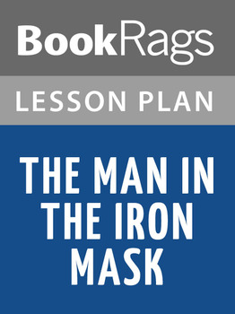 The Man in the Iron Mask Lesson Plans