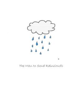 The Man to Send Rainclouds