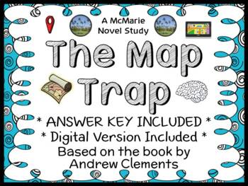 The Map Trap (Andrew Clements) Novel Study / Reading Compr