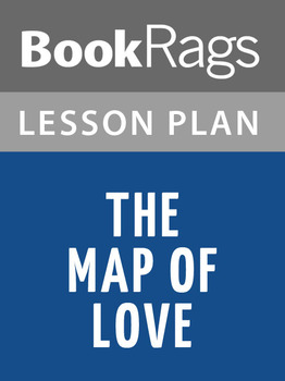 The Map of Love Lesson Plans