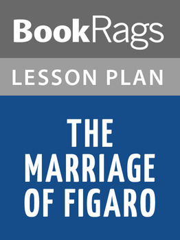 The Marriage of Figaro Lesson Plans