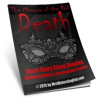 The Masque of the Red Death Close Reading Assessment and W