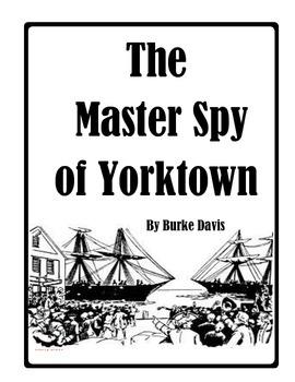 The Master Spy of Yorktown Imagine It! grade 5