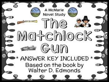 The Matchlock Gun (Walter D. Edmonds) Novel Study / Readin