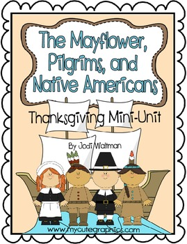 The Mayflower, Pilgrims and Native Americans (A Thanksgivi