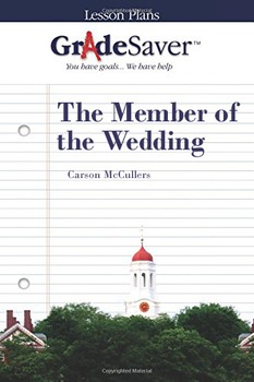 The Member of the Wedding Lesson Plan