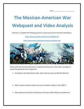 The Mexican-American War- Webquest and Video Analysis with Key