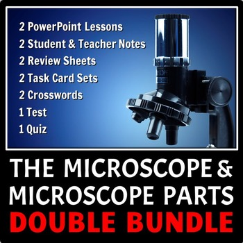 The Microscope and Microscope Parts DOUBLE LESSON BUNDLE {
